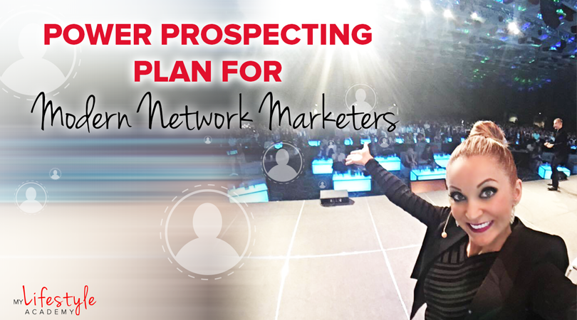 Power Prospecting Plan for Modern Network Marketers