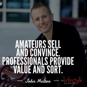 John Melton quote on adding value