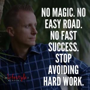 My Lifestyle Academy  John Melton quote on hard work