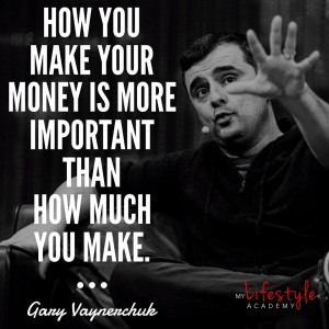 Gary Vaynerchuk Quote on making money