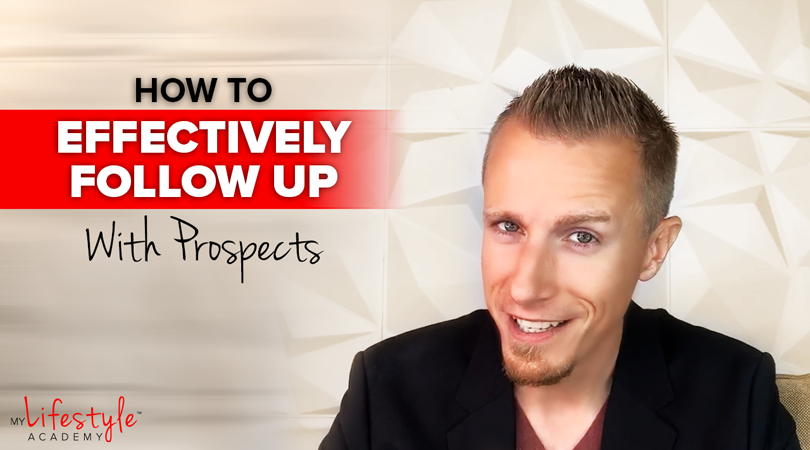 How To Effectively Follow Up With Prospects