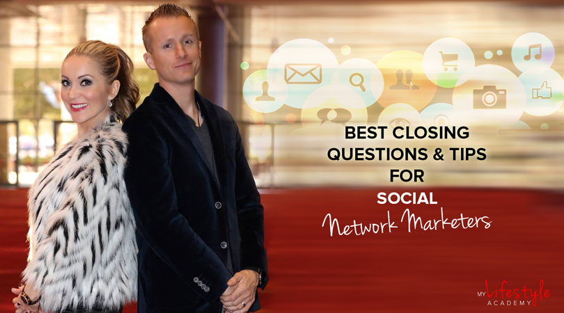 Best Closing Questions & Tips For Social Network Marketers