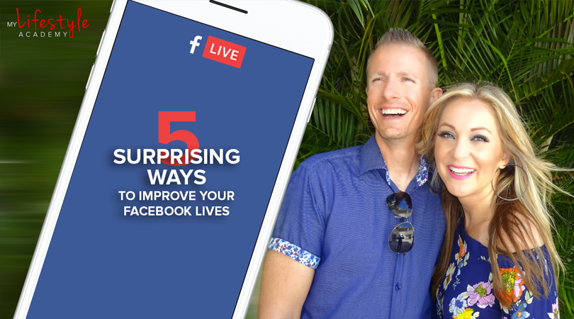 5 Surprising Ways To Improve Your Facebook Lives