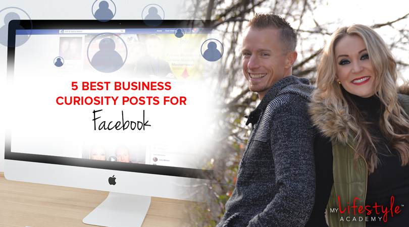 5 Best Business Curiosity Posts for Facebook