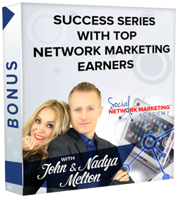 Bonus : Success Series with Top Network Marketing Legends