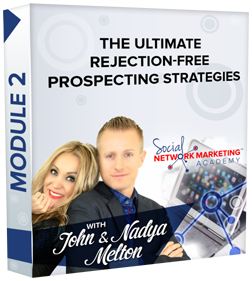 Module 2 : The Ultimate Rejection-Free Prospecting Strategies