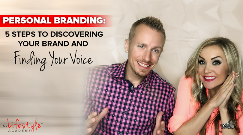 Personal Branding: 5 Steps to Discovering Your Brand and Finding Your Voice