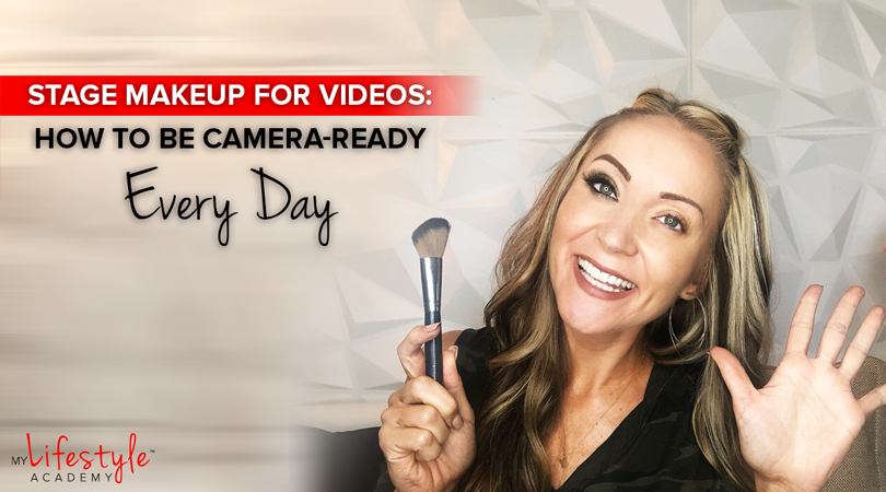 Stage Makeup for Videos: How to be Camera-Ready Every Day