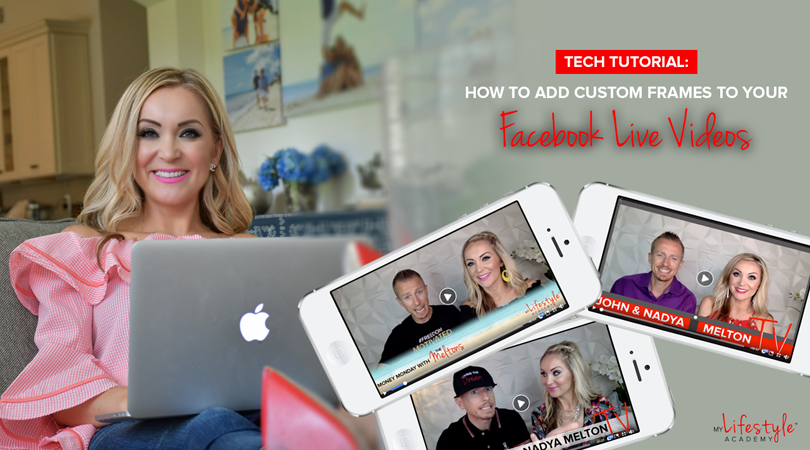 Facebook Live | How to Add Custom Frames to Your Videos