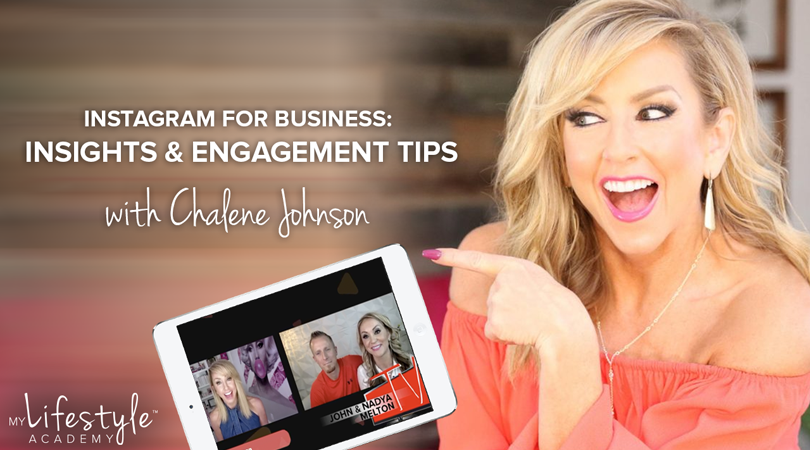 Instagram For Business: Insights & Engagement Tips with Chalene Johnson