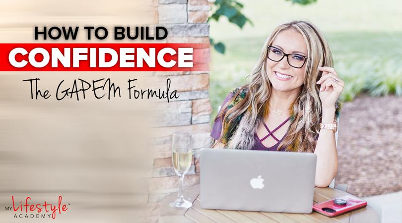How to Build Confidence – The GAPEM Formula