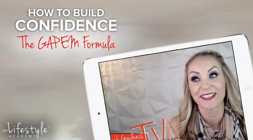 How to Build Confidence – The GAPEM Formula