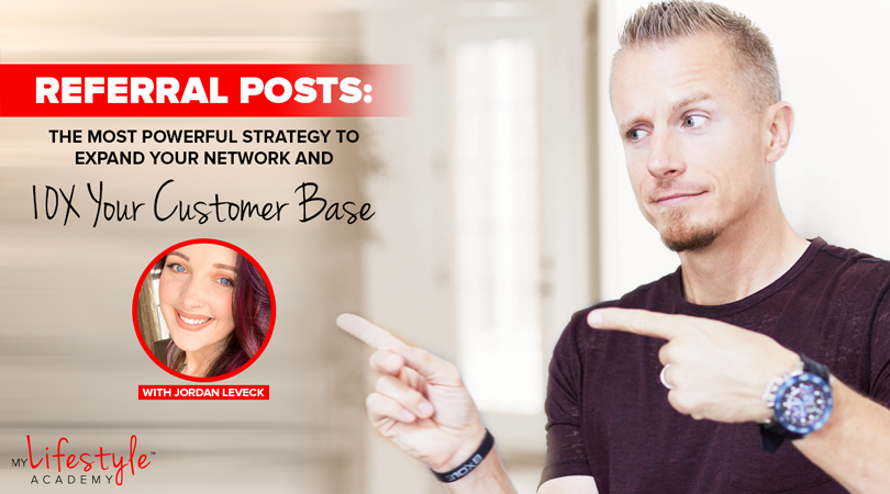 Referral Posts: the Most Powerful Strategy to Expand Your Network and 10X Your Customer Base