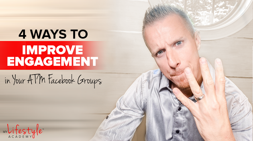 4 Ways to Improve Engagement in Your ATM Facebook Groups