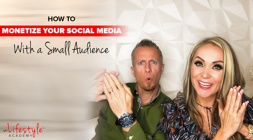 How to Monetize Your Social Media With a Small Audience