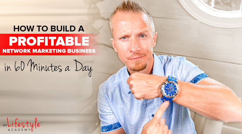 How to Build a Profitable Network Marketing Business in 60 Minutes a Day (The FAME Formula)