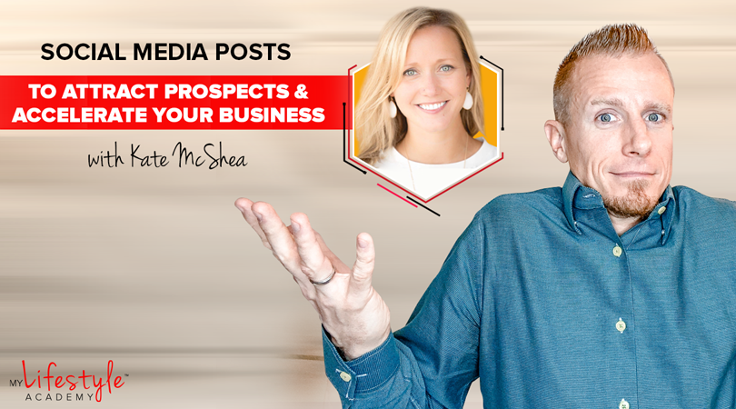 Best Social Media Posts to Attract Prospects & Accelerate Your Business in Less than 30 Days