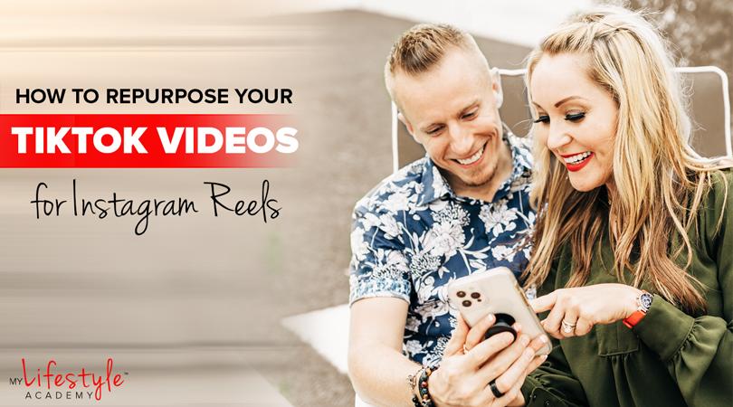 How to Repurpose Your TikTok Videos for Instagram Reels