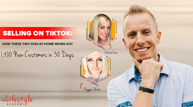 Selling on TikTok: How These Two Stay-At-Home Moms Got 1,400 New Customers in 30 Days