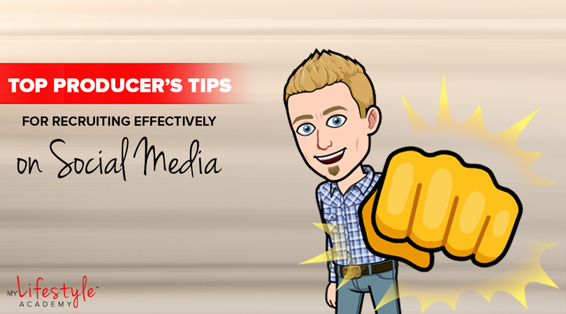 Top Producer's Tips for Recruiting Effectively on Social Media